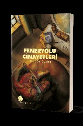 Dedektif-romanı-Feneryolu-cinayetleri-Gencoy-Sümer